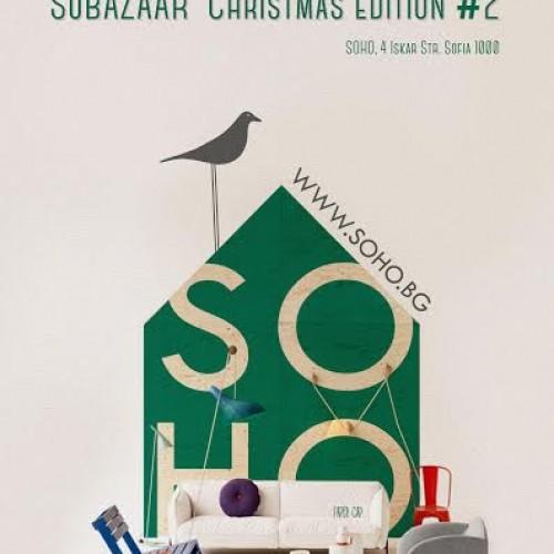 SOHO отново събира изключителна селекция от 35 изложителя в SoBAZAAR Christmas Edition на 6 и 7 декември